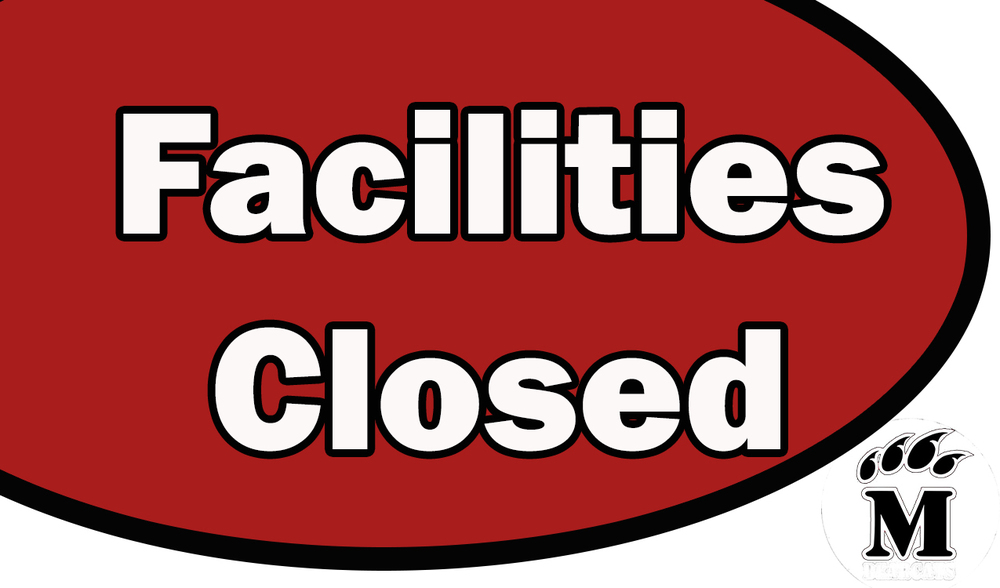 Facilities Closed!