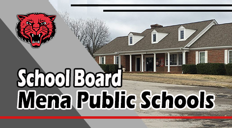 The Mena School Board met on Tuesday, May 19th.