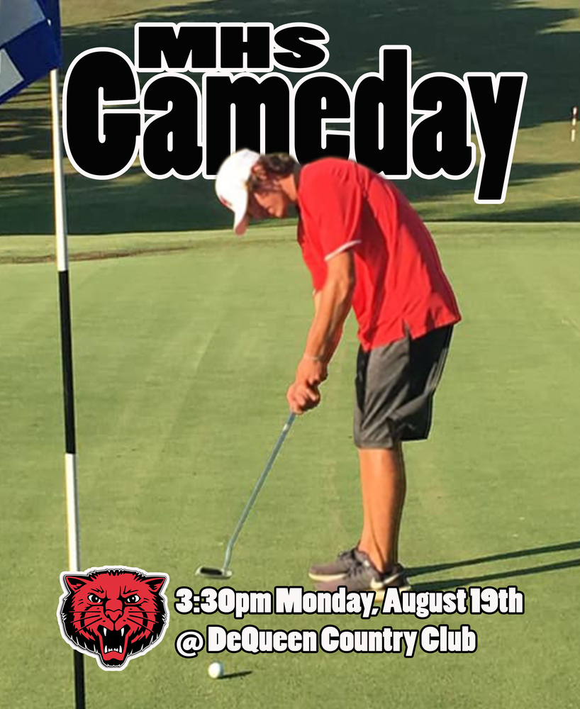 Mena golf @ DeQueen Monday, August 19th!